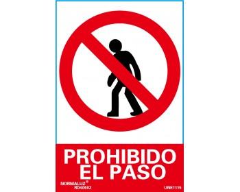 Señal prohibido el paso 21x30